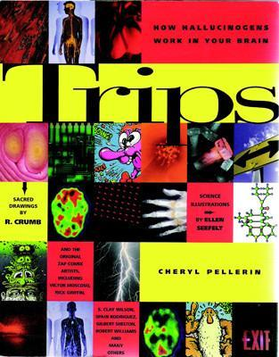 Why I Wrote Trips: How Hallucinogens Work in Your Brain